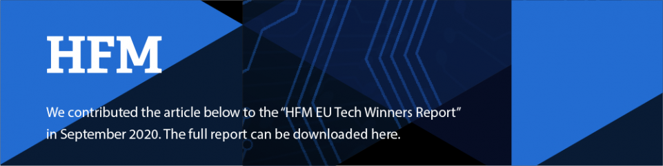 "We contributed the article below to the ""HFM EU Tech Winners Report"" in September 2020"